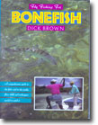 "Dick Brown's ""Fly Fishing for Bonefish"""