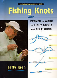 "Lefty Kreh's ""Fishing Knots"""