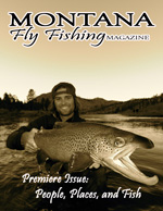Montana Fly Fishing Magazine