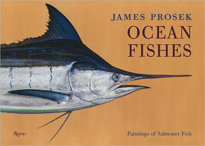 "James Prosek's ""Ocean Fishes"""