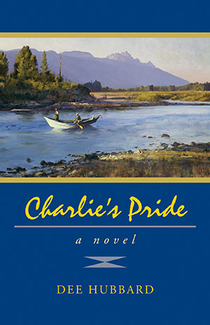 """Charlie's Pride"" Novel by Dee Hubbard"
