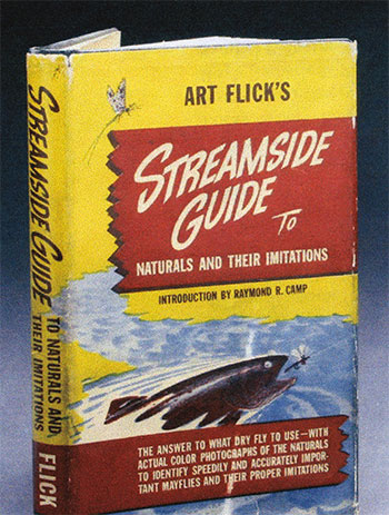 """Art Flick's Streamside Guide to Naturals and Their Imitations"""