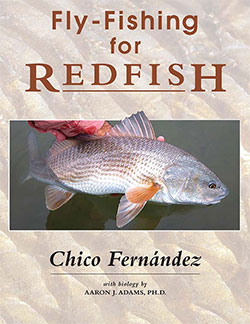Fly Fishing for Redfish by Chico Fernandez