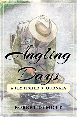 Robert DeMott Angling Days Book