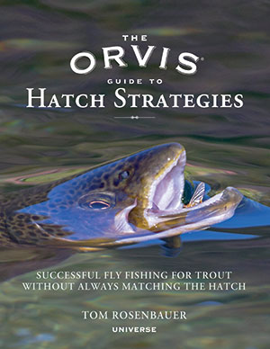 Orvis Guide to Hatch Strategies